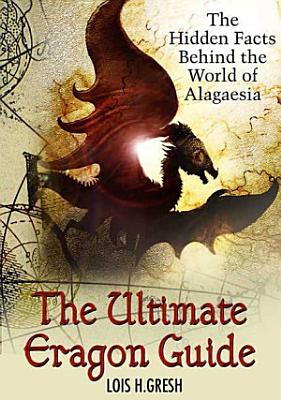 The Ultimate Unauthorized Eragon Guide PDF