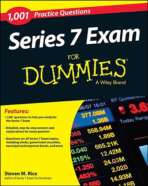 1 001 Series 7 Exam Practice Questions For Dummies