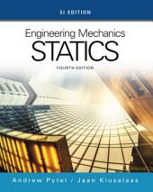 Engineering Mechanics: Statics, SI Edition: Edition 4