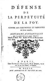 Défense de la perpuité de la foy, contre les calomnies et faussetez du livre intitulé, monumens authentiques de la religion des Grecs