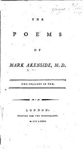 The Poems of Mark Akenside, M.D. [With a Portrait.]