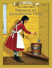 Rebecca of Sunnybrook Farm: Easy to Read Classics