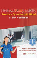 Hesi A2 Study Guide  Practice Questions Edition   Hesi Admission Assessment Exam Review   Best Hesi Test Prep  Book
