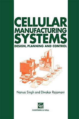 Cellular Manufacturing Systems PDF