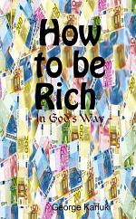 How to Be Rich in God's Way
