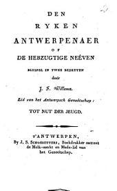 Den Ryken Antwerpenaer of de hebzugtige Neéven: Blyspel in twee Bedryven