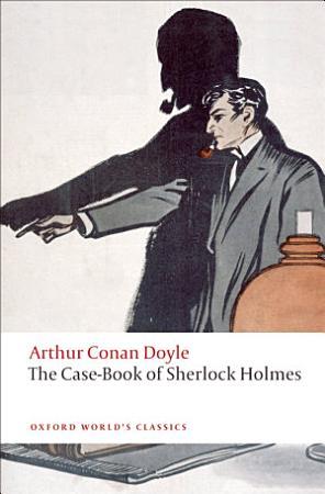 The Case Book of Sherlock Holmes PDF