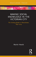 Making Social Knowledge in the Victorian City PDF