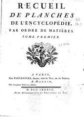 Recueil de planches de l'Encyclopédie, par ordre de matières