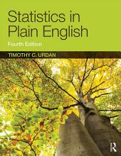 Statistics in Plain English, Fourth Edition: Edition 4