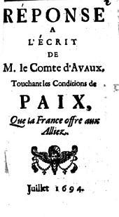 L' Ecrit de Mr. le comte de Avaux touchant les propositions de paix