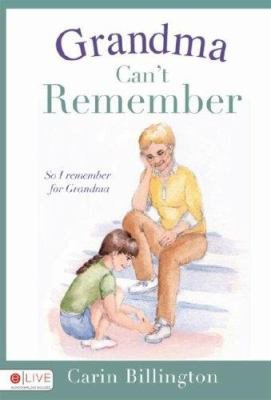 Grandma Can't Remember