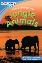 Discovery Kids Readers: Jungle Animals