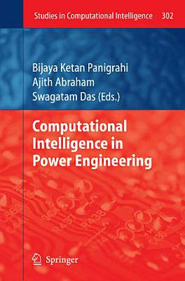 Computational Intelligence in Power Engineering PDF