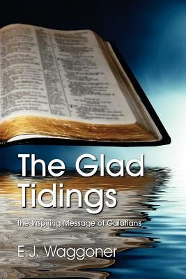 The Glad Tidings