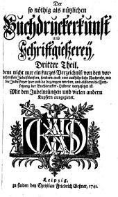 Dem nicht nur ein kurzes Verzeichniß von den vornehmsten Jubelschriften, sondern auch eine ausführliche Nachricht, wie die Jubelfeyer hier und da begangen worden ... Kupfern ausgezieret: Band 3