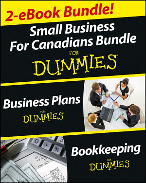 Small Business for Canadians Bundle For Dummies Business  Business Plans For Dummies   Bookkeeping For Dummies