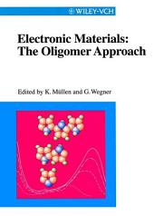 Electronic Materials: The Oligomer Approach