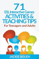 71 ESL Interactive Games  Activities   Teaching Tips  For Teenagers and Adults PDF