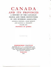 Canada and Its Provinces: A History of the Canadian People and Their Institutions, Volume 16