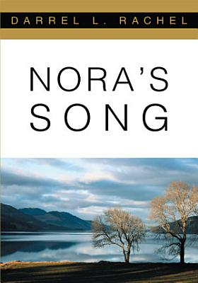 Nora s Song