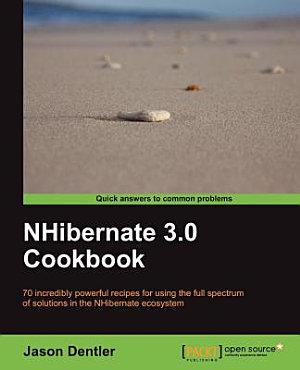 NHibernate 3 0 Cookbook