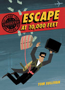 Unsolved Case Files: Escape at 10,000 Feet