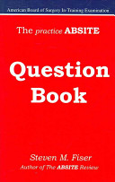 The Practice Absite Question Book