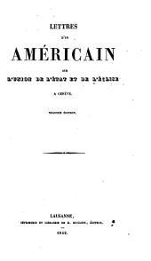 Lettres d'un Américain sur l'union de l'Etat et de l'Eglise à Genève