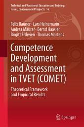 Competence Development and Assessment in TVET (COMET): Theoretical Framework and Empirical Results