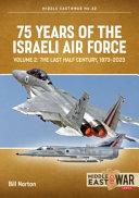 75 Years of the Israeli Air Force Volume 2