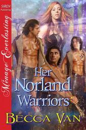 Her Norland Warriors