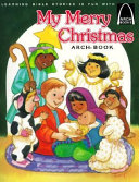 My Merry Christmas Arch Book PDF