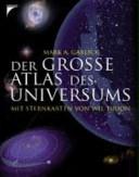 Der grosse Atlas des Universums PDF