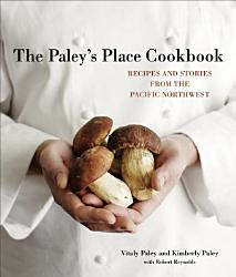 The Paley S Place Cookbook Book PDF