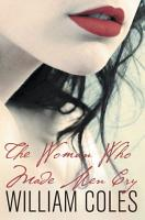 The Woman Who Made Men Cry PDF