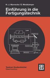 Einführung in die Fertigungstechnik: Ausgabe 3