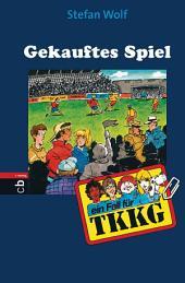 TKKG - Gekauftes Spiel: Band 105