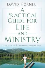 A Practical Guide for Life and Ministry PDF