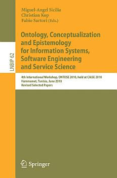 Ontology  Conceptualization and Epistemology for Information Systems  Software Engineering and Service Science PDF