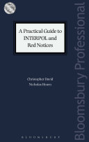 A Practical Guide to INTERPOL and Red Notices Book