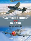 P 47 Thunderbolt vs Bf 109G K