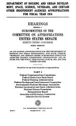 Department of Housing and Urban Development; Space, Science, Veterans and Certain Other Independent Agencies Appropriations Bill, 1974
