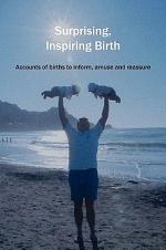 Surprising, Inspiring Birth!