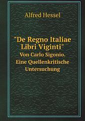 """""""De Regno Italiae Libri Viginti"""""""