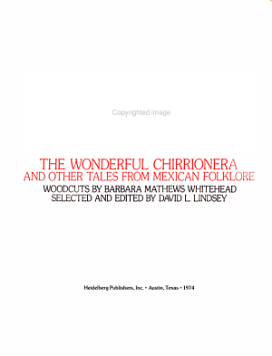 The Wonderful Chirrionera and Other Tales from Mexican Folklore