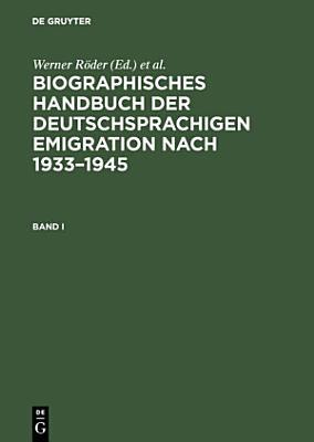 Biographisches Handbuch der deutschsprachigen Emigration nach 1933   1945 PDF