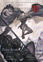 Vampire Hunter D Volume 15  Dark Road PDF
