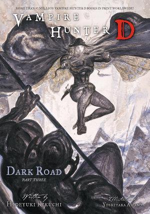 Vampire Hunter D Volume 15  Dark Road