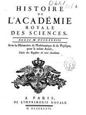 Histoire de l'Academie Royale des Sciences: année MDCCLXXXIII, avec les mémoires de mathématique [et] de physique, pour la même année, tirés des registres de cette Académie